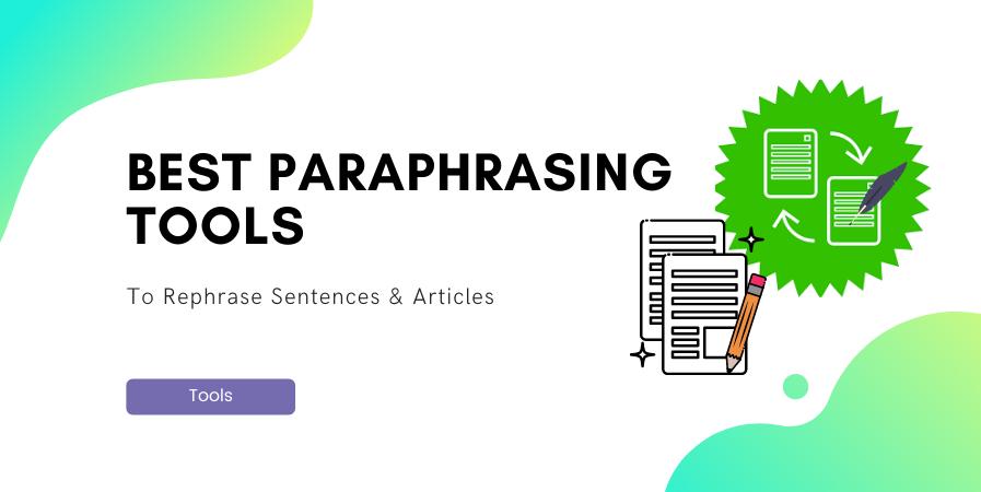 8 Best Paraphrasing Tool 2020 Free Paid Digital Marketing Tipsy Download